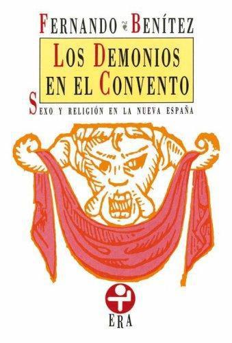 Demonios en el convento, Los. Sexo y religión