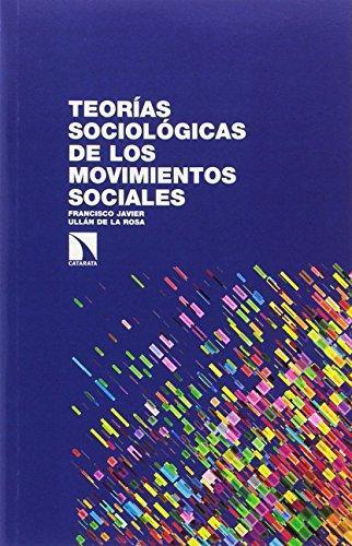 Teorias Sociologicas De Los Movimientos Sociales