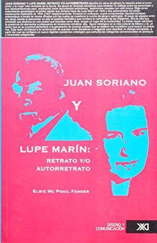 Juan Soriano Y Lupe Marin: Retrato Y/O Autorretrato