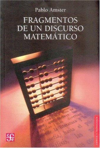 Fragmentos de un discurso matemático