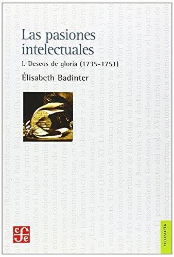 Pasiones intelectuales, Las