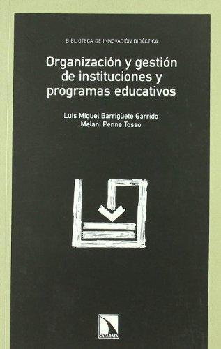 Organizacion Y Gestion De Instituciones Y Programas Educativos