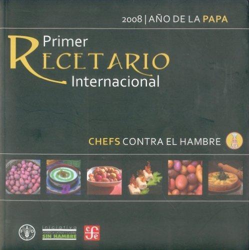 Primer recetario internacional. Chefs contra el hambre