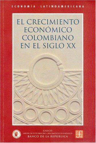 Crecimiento económico colombiano en el siglo XX, El