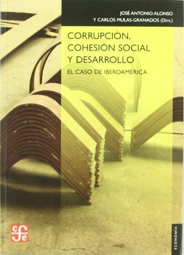 Corrupción, cohesion social y desarrollo