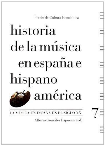 Historia de la música en España e Hispanoamérica, Vol. 7. La música en España en el Siglo XX