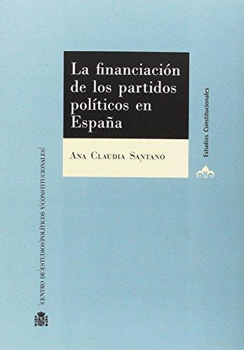 Financiacion De Los Partidos Politicos En España, La