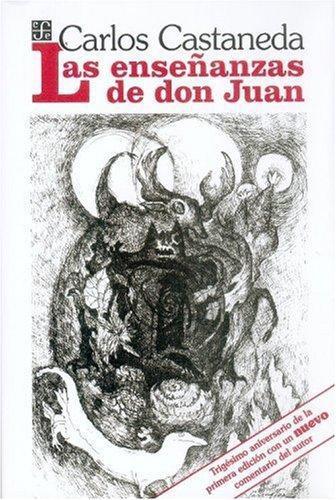 Enseñanzas de don Juan, Las. Una forma yaqui de conocimiento