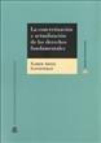 Concretizacion Y Actualizacion De Los Derechos Fundamentales, La