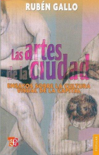 Artes de la ciudad, Las