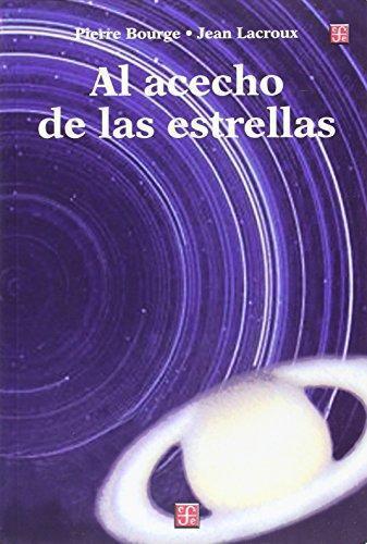 Al acecho de las estrellas: manual práctico para astrónomos aficionados