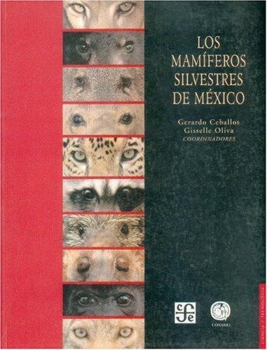 Mamíferos silvestres de México, Los