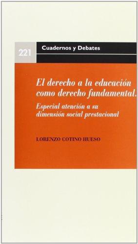 Derecho A La Educacion Como Derecho Fundamental, El