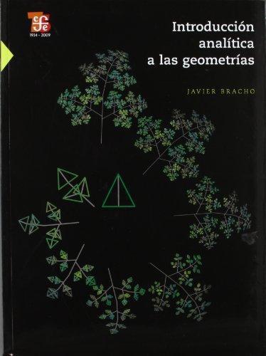 Introducción analítica a las geometrías