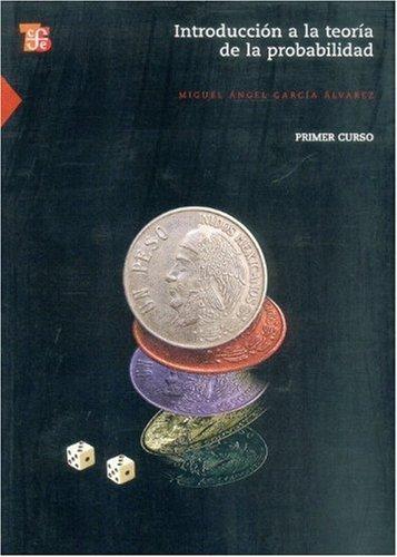 Introducción a la teoría de la probabilidad I. Primer curso