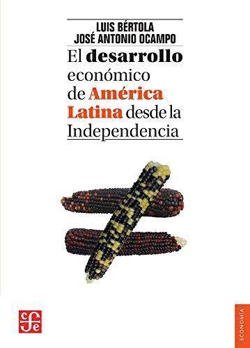 Desarrollo económico de América Latina desde la Independencia, El