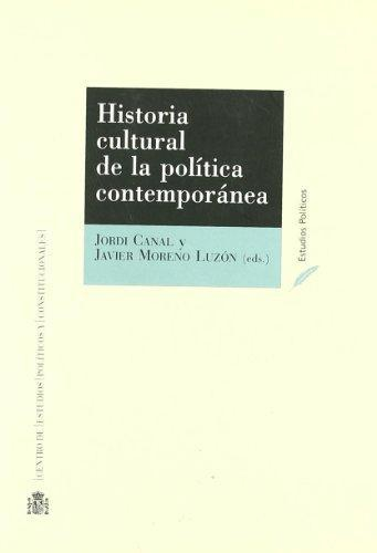 Historia Cultural De La Politica Contemporanea