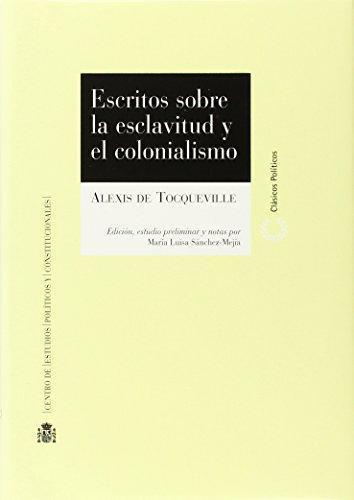 Escritos Sobre La Esclavitud Y El Colonialismo