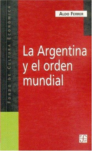 Argentina y el orden mundial, La