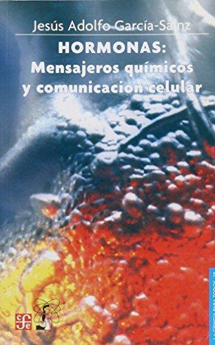 Hormonas: mensajeros químicos y comunicación celular