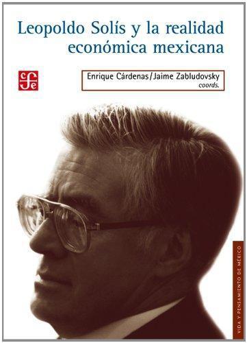 Leopoldo Solís y la realidad económica mexicana