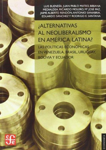 ¿Alternativas al neoliberalismo en América Latina?