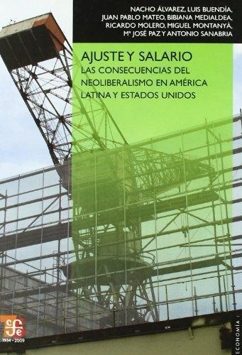 Ajuste y salario. Las consecuencias del neoliberalismo en América Latina y Estados Unidos