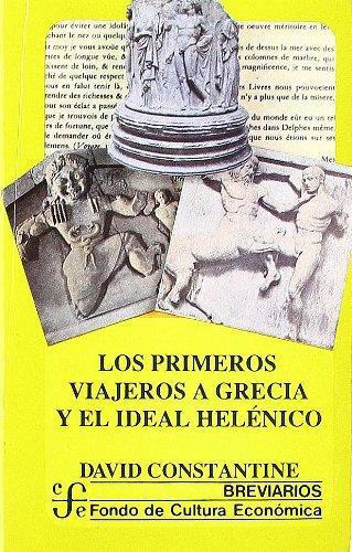 Primeros viajeros a Grecia y el ideal helénico, Los