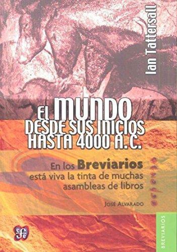 Mundo desde sus inicios hasta 4000 a.C., El