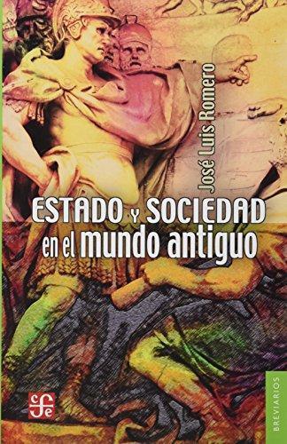 Estado y sociedad en el mundo antiguo