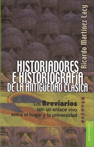 Historiadores e historiografía de la antigüedad clásica. Dos aproximaciones