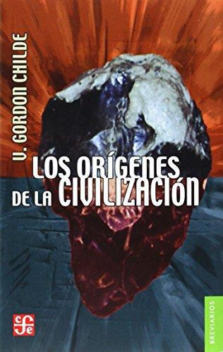 Orígenes de la civilización, Los