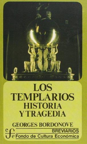 Templarios:, Los. Historia y tragedia