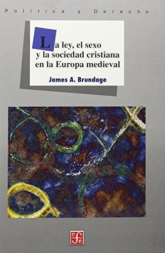 Ley, el sexo y la sociedad cristiana en la Europa medieval, La