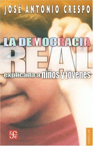 Democracia real explicada a niños y jóvenes, La