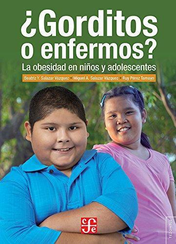 ¿Gorditos o enfermos?. La obesidad en niños y adolescentes