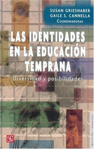 Identidades en la educación temprana, Las. Diversidad y posibilidades