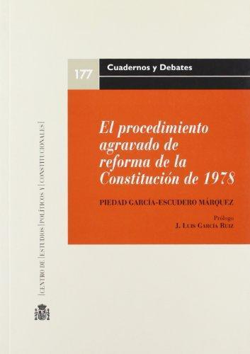 Procedimiento Agravado De Reforma De La Constitucion De 1978, El