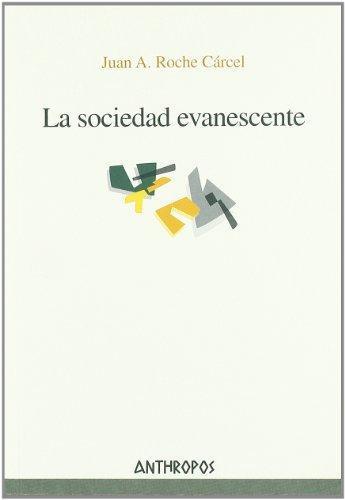 Sociedad Evanescente, La