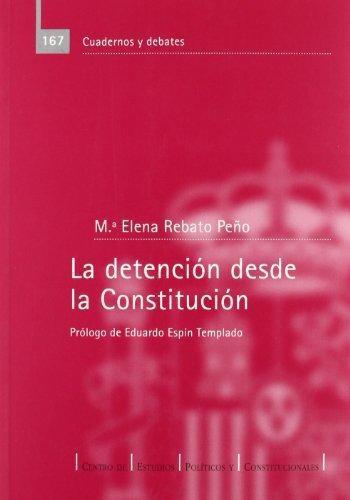 Detencion Desde La Constitucion, La