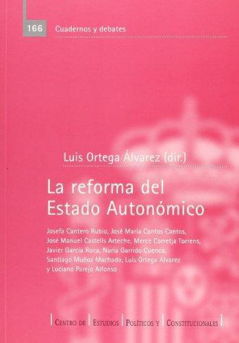 Reforma Del Estado Autonomico, La
