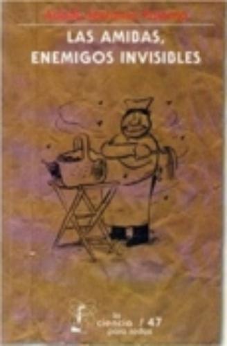 Amibas, enemigos invisibles, Las