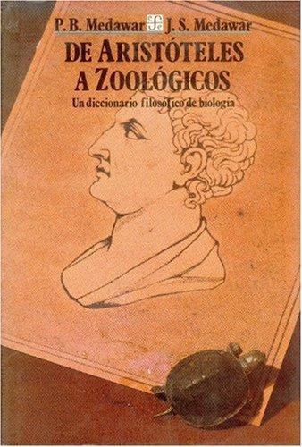 De Aristóteles a zoológicos: un diccionario filosófico de biología