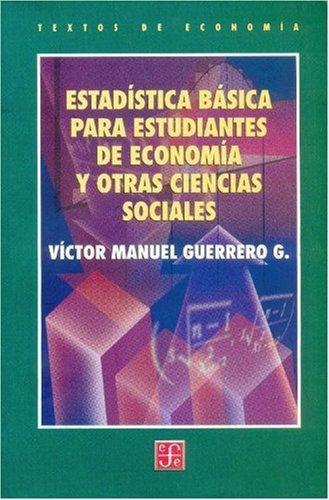 Estadística básica para estudiantes de economía y otras ciencias sociales