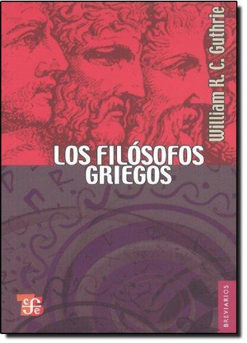 Filósofos griegos:, Los. De Tales a Aristóteles