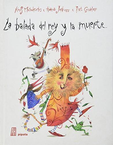 Balada Del Rey Y La Muerte, La