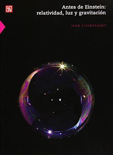 Antes de Einstein: relatividad, luz y gravitación