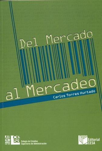 Del Mercado Al Mercadeo