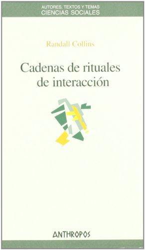 Cadenas De Rituales De Interaccion