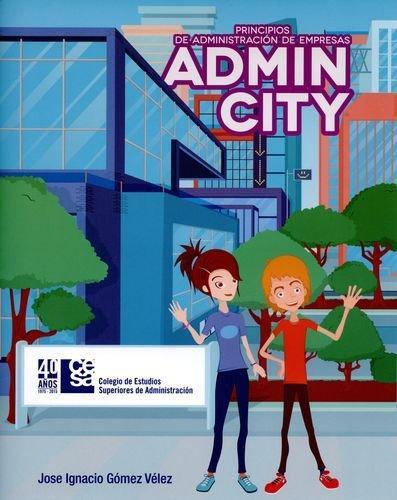 Principios De Administracion De Empresas. Admincity